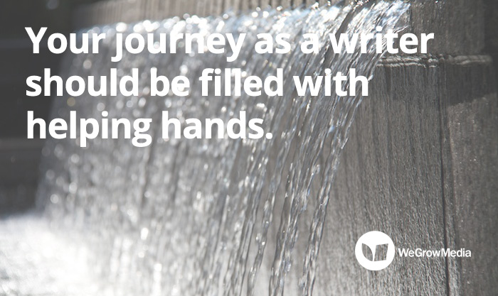 Your journey as a writer should be filled with helping hands