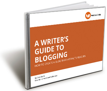 A Writer's Guide To Blogging